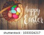 happy easter. selective focus.    Shutterstock . vector #1033326217