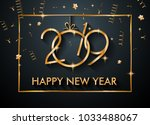 2019 happy new year background... | Shutterstock . vector #1033488067