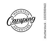 camping hand written lettering... | Shutterstock .eps vector #1033500463