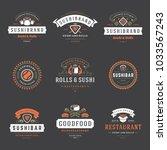 sushi restaurant logos set... | Shutterstock .eps vector #1033567243