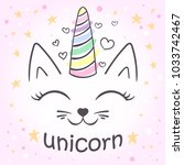 Stock vector cute unicorn cat for the design of posters t shirts print 1033742467