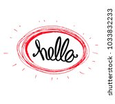 "hand written word ""hello"" ... | Shutterstock .eps vector #1033832233"