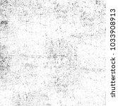 grunge black and white.... | Shutterstock . vector #1033908913