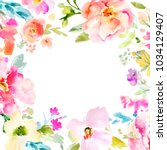 square floral background with a ... | Shutterstock . vector #1034129407