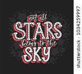 not all stars belong to the sky.... | Shutterstock .eps vector #1034259997