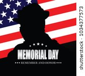 memorial day. remember and... | Shutterstock .eps vector #1034377573