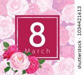 happy women's day on 8 march ...   Shutterstock .eps vector #1034421613
