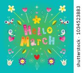 hello march greeting card | Shutterstock .eps vector #1034523883
