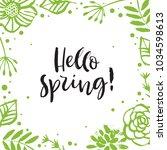 hello spring. green flower... | Shutterstock .eps vector #1034598613