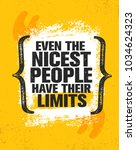 even the nicest people have... | Shutterstock .eps vector #1034624323
