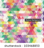 abstract vector background | Shutterstock .eps vector #103468853