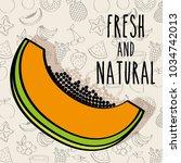 fresh and natural papaya... | Shutterstock .eps vector #1034742013
