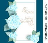 8 march women s day greeting... | Shutterstock .eps vector #1034852347