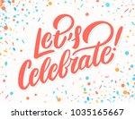let's celebrate banner. | Shutterstock .eps vector #1035165667