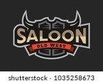 saloon  tavern  wild west logo  ...   Shutterstock . vector #1035258673