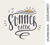 summer time inscription or... | Shutterstock .eps vector #1035269857