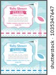 set of baby shower invitation... | Shutterstock .eps vector #1035347647