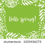 hello spring. flower frame on a ... | Shutterstock .eps vector #1035436273
