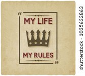 my life my rules inspirational... | Shutterstock .eps vector #1035632863