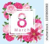 happy women's day on 8 march... | Shutterstock .eps vector #1035800083