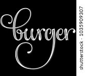 burger vector lettering with... | Shutterstock .eps vector #1035909307