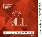 kettlebell and barbell line icon | Shutterstock .eps vector #1035992623