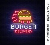 burger delivery logo in neon... | Shutterstock . vector #1036017973
