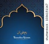 beautiful ramadan kareem... | Shutterstock .eps vector #1036151167