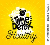 time to detox healthy clock... | Shutterstock .eps vector #1036176337