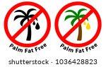 palm fat free   no palm oil...