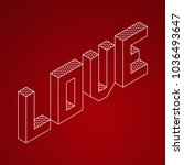 love word in isometric 3d style ... | Shutterstock .eps vector #1036493647