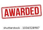 awarded grunge rubber stamp on... | Shutterstock .eps vector #1036528987