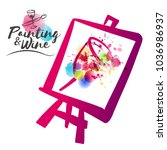 idea for painting and wine... | Shutterstock .eps vector #1036986937