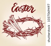 crown of thorns  nails  easter... | Shutterstock .eps vector #1037069497