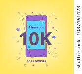 thank you 10k followers  vivid...   Shutterstock .eps vector #1037461423