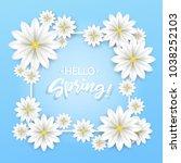 hello spring.hand lettering... | Shutterstock .eps vector #1038252103