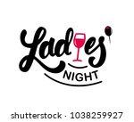 "hand lettering ""ladies' night""... | Shutterstock .eps vector #1038259927"