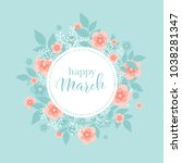 a spring greeting card with a... | Shutterstock .eps vector #1038281347