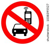 no cell phone while driving... | Shutterstock .eps vector #1038395527
