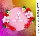 international happy women's day ... | Shutterstock .eps vector #1038463873