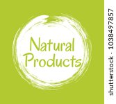 natural products icon  white... | Shutterstock .eps vector #1038497857