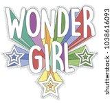 wonder girl  vector graphics... | Shutterstock .eps vector #1038616093