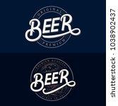 set of beer hand written... | Shutterstock . vector #1038902437