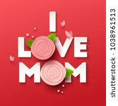 happy mothers day background... | Shutterstock .eps vector #1038961513