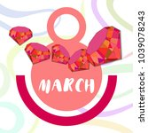 greeting card for march 8.... | Shutterstock .eps vector #1039078243
