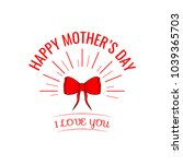 happy mothers day design with... | Shutterstock .eps vector #1039365703