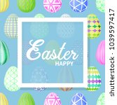 easter eggs multicolored on a... | Shutterstock .eps vector #1039597417