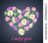miss you card with floral heart.... | Shutterstock . vector #1039660117
