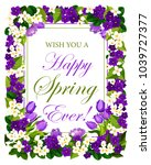 happy spring quote floral... | Shutterstock .eps vector #1039727377