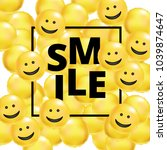 smile yellow balloons background | Shutterstock . vector #1039874647